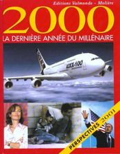La Derniere Annee Du Siecle 2000  - Collectif