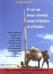 Il Est Un Beau Chemin Seme D'Epines Et D'Etoiles : Saint Jacques De Compostelle - Intérieur - Format classique