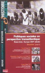 Revue Europeenne D'Histoire Sociale N.11 ; Politiques Sociales En Perspectives Transatlantiques ; Etats-Unis-Europe (Xxe Siècle) - Intérieur - Format classique