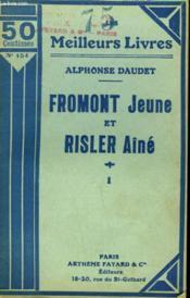 Fromont Jeune Et Risler Aine. Tome 1. Collection : Les Meilleurs Livres N° 154. - Couverture - Format classique