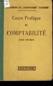 Cours Pratique De Comptabilite - Tome Premier - Couverture - Format classique