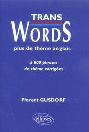 Trans Words Plus De Theme Anglais 5000 Phrases De Theme Corriges - Intérieur - Format classique