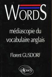 Words Mediascopie Du Vocabulaire Anglais - Intérieur - Format classique