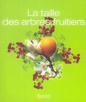 La taille des arbres fruitiers - Intérieur - Format classique