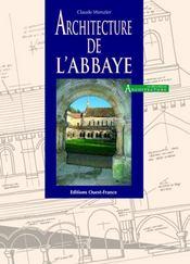 Architecture de l'abbaye - Intérieur - Format classique
