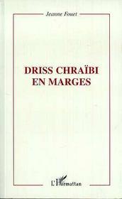 Driss Chraibi En Marges - Intérieur - Format classique