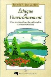 Ethique De L'Environnement.Une Introduction A La Philosophie - Couverture - Format classique