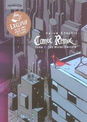 Comix Remix T.1; Feu Mister Mercure - Intérieur - Format classique