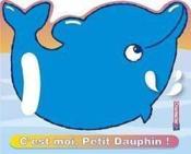 C'Est Moi, Petit Dauphin! - Couverture - Format classique