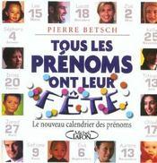 Le Nouveau Calendrier Des Prenoms 2003 ; Pour Que Tous Les Prenoms Aient Une Fete - Intérieur - Format classique