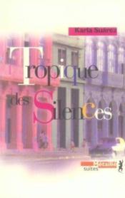 Tropique Des Silences - Couverture - Format classique