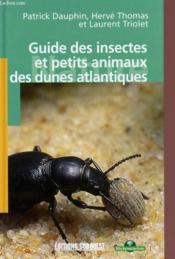 Aed guide insectes et petits animaux des dunes atlant. - Couverture - Format classique