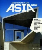Asia Now Architecture In Asia /Anglais/Allemand - Couverture - Format classique