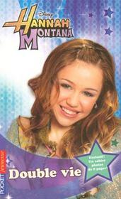 Hannah Montana t.4 ; double vie - Intérieur - Format classique
