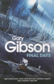 Vente livre :  Final days  - Gary Gibson