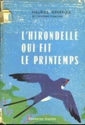 L'Hirondelle Qui Fit Le Printemps. - Couverture - Format classique