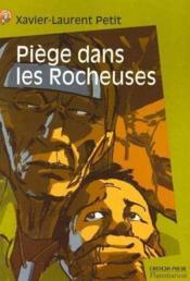Piege Dans Les Rocheuses. Collection Castor Poche N° 686 - Couverture - Format classique
