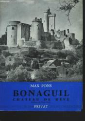 Bonaguil Château De Reve - Couverture - Format classique