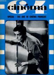 Cinema 64 N° 88 - Special: Dix Ans De Cinema Francais - Couverture - Format classique