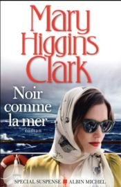 Vente  Noir comme la mer  - Higgins Clark-M - Mary Higgins Clark - Mary Higgins Clark