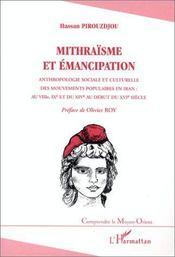 Mithraisme Et Emancipation ; Anthropologie Sociale Et Culturelle Des Mouvements Populaires En Iran - Couverture - Format classique