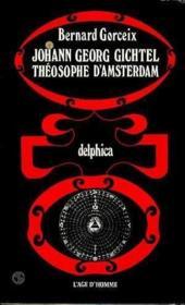 Georg Gichtel Theosophe D'Amsterdam - Couverture - Format classique