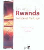 Les arts du feu au Rwanda ; poterie et fer forgé - Intérieur - Format classique