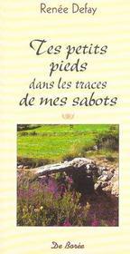 Tes Petits Pieds Dans Les Traces De Mes. - Intérieur - Format classique