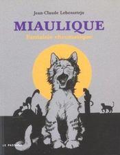 Miaulique ; fantaisie chromatique - Intérieur - Format classique
