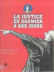 La justice de daumier a nos jours - Couverture - Format classique