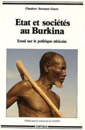 Etat et société au Burkina ; essai sur le politique africain - Couverture - Format classique
