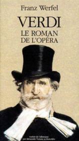 Verdi ; Le Roman De L'Opera - Couverture - Format classique