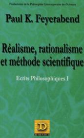 Ecrits Philosophiques T.1 ; Realisme Rationalisme Et Methode Scientifique - Couverture - Format classique
