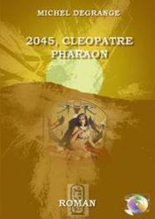 2045 ; cléopatre pharaon - Couverture - Format classique