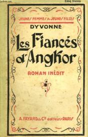 Les Fiances D'Anghor. Collection Jeunes Femmes Et Jeunes Filles N° 46. - Couverture - Format classique