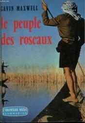 Le Peuple Des Roseaux. Collection : L'Aventure Vecue. - Couverture - Format classique