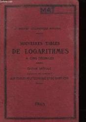Nouvelles Tables De Logarithme A Cinq Decimales Pour Les Lignes Trigonometriques - Couverture - Format classique