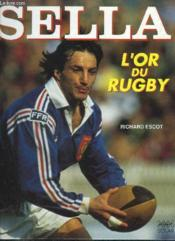 Sella L Or Du Rugby  - Richard Escot