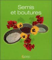 Semis et boutures - Couverture - Format classique