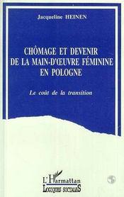 Chomage Et Devenir De La Main D'Oeuvre Feminine En Pologne ; Le Cout De La Transition - Intérieur - Format classique