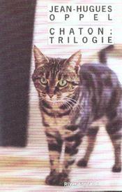 Chaton : Trilogie - Intérieur - Format classique