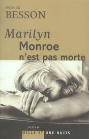 Marilyn Monroe n'est pas morte - Intérieur - Format classique