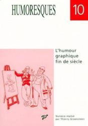 Revue humoresque t.10 ; l'humour graphique fin de siècle - Couverture - Format classique