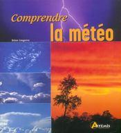 Comprendre La Meteo - Intérieur - Format classique