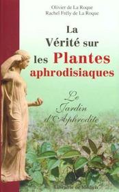 La Verite Sur Les Plantes Aphrodisiaques - Intérieur - Format classique