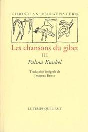 Chansons Du Gibet T.3 ; Palma Kunkel - Intérieur - Format classique