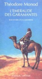 L'Emeraude Des Garamantes ; Souvenirs D'Un Saharien - Couverture - Format classique