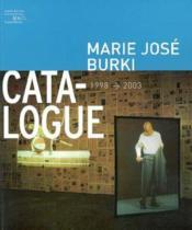 Marie Jose Burki-Catalogue 1998-2003 - Couverture - Format classique