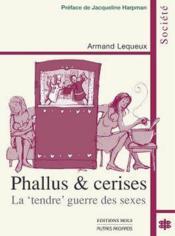 Phallus Et Cerises - Couverture - Format classique