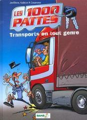 Les 1000 pattes t.1 ; transports en tout genre - Intérieur - Format classique